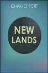 New Lands (with linked TOC) - Charles Fort, Booth Tarkington