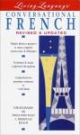 Conversational French (The Living Language Series) - Ralph William Weiman, Liliane Lazar