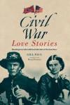 Civil War Love Stories - Gill Paul