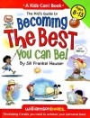 Kid's Guide to Becoming the Best You Can Be! - Jill Frankel Hauser