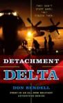 Detachment Delta - Don Bendell
