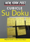 New York Post Cubicle Sudoku: The Official Utterly Addictive Number-Placing Puzzle - Wayne Gould