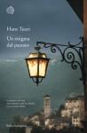 Un enigma dal passato - Hans Tuzzi