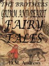 The Brothers Grimm and Bearit Fairy Tales - D.M. Andrews