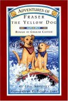 Adventures of Fraser the Yellow Dog: Rescue in Cougar Canyon - Jill Sheeley