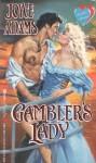 Gambler's Lady - Joyce Adams