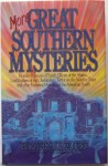 More Great Southern Mysteries - E. Randall Floyd