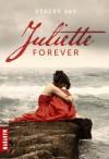 Juliette Forever (Juliette Forever, #1) - Stacey Jay, Amélie Sarn