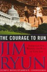 The Courage to Run: Inspiration for Winning the Race of Your Life - Jim Ryun
