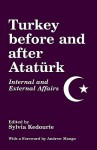 Turkey Before and After Ataturk: Internal and External Affairs - Sylvia Kedourie, Andrew Mango