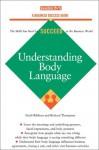 Understanding Body Language (Business Success Series) - Geoff Ribbens, Richard Thompson