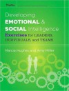 The Emotional Intelligence in Action Activities Guide - Marcia M. Hughes, Amy Miller