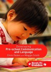 Developing Pre-School Communication and Language - Chris Dukes, Maggie Smith