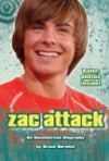 Zac Attack: An Unauthorized Biography - Grace Norwich