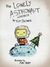 The Lonely Astronaut On Christmas Eve - Tom DeLonge, Mike Henry