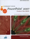 New Perspectives on Microsoft Office PowerPoint 2007, Introductory: Premium Video Edition [With DVD] - Beverly B. Zimmerman, S. Scott Zimmerman