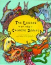The Legend of the Chinese Zodiac - Susan Whitfield
