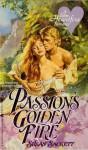 Passion's Golden Fire - Susan Sackett