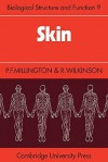 Skin - P. F. Millington, R. Wilkinson