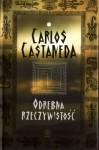 Odrębna Rzeczywistość - Carlos Castaneda