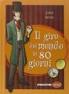 Il giro nel mondo in 80 giorni - Jules Verne