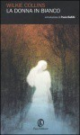La donna in bianco - Wilkie Collins