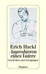 Anprobieren eines Vaters - Erich Hackl