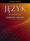 Język w świetle odkryć nauki - Tomasz Nowak