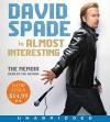 Almost Interesting Low Price CD: The Memoir - David Spade, David Spade
