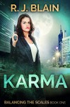 Karma (Balancing the Scales Book 1) - RJ Blain