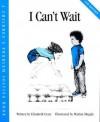 I Can't Wait - Elizabeth Crary, Marina Megale