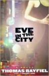 Eve in the City - Thomas Rayfiel