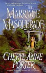 The Marriage Masquerade - Cheryl Anne Porter