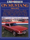 Car and Driver On Mustang 1964-1972 - Brooklands Books Ltd