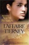 L'Affaire Tierney - Richard North Patterson, Jacques Martinache