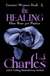 The Healing (The Gemini Women , #3) - L.J. Charles