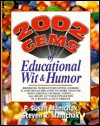 2002 Gems Of Educational Wit & Humor - P. Susan Mamchak, Steven R. Mamchak
