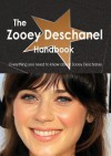The Zooey Deschanel Handbook - Everything You Need to Know about Zooey Deschanel - Emily Smith