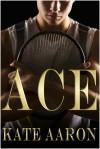 Ace - Kate Aaron