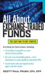 All About Exchange-Traded Funds (All About Series) - Scott Frush