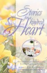 Stories for a Kindred Heart: Over 100 Treasures to Touch Your Soul - Barbara Baumgardner, Alice Gray