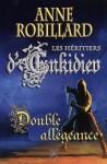 Double allégeance - Anne Robillard