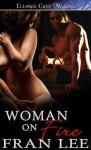 Woman on Fire - Fran Lee