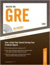 Master The GRE - 2010: CD-ROM Inside; Take the First Step Toward Earning Your Graduate Degree - Mark Alan Stewart