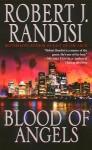 Blood of Angels - Robert J. Randisi