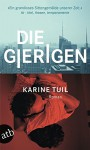 Die Gierigen: Roman - Karine Tuil, Maja Ueberle-Pfaff