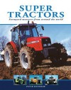 Super Tractors: Farmyard monsters from around the world - Peter Henshaw