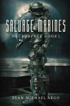 Salvage Marines (Necrospace) (Volume 1) - Sean-Michael Argo