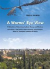 A Worms' Eye View - Fred Worms