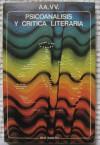 Psicoanálisis y crítica literaria - Various